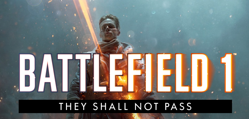 battlefield 800x383 - You Shall not Pass ! Nouveau DLC pour Battlefield One