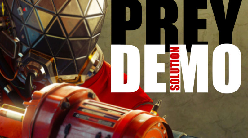 PREY DEMO SOLUCE