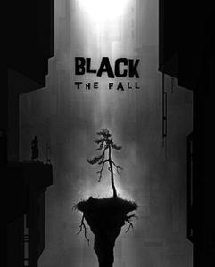 Toutes les sorties des jeux vidéos sur PC en Juillet 2017 black the fall