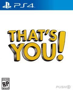 Calendrier des sorties jeux vidéo sur PS4 en Juillet 2017 That's You