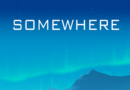[Test] Somewhere : Le Thriller dont vous êtes le héros